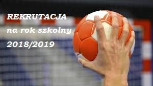 Rekrutacja  do SMS ZPRP na rok szkolny 2018/2019