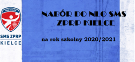 Nabór do NLO SMS ZPRP Kielce 2020/2021