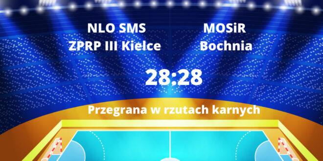 Niewykorzystane okazje się mszczą – przegrana SMS III Kielce z MOSiR Bochnia